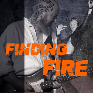 Podcast Finding Fire - Cover